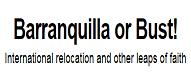 barranquilla or bust